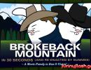 Brokeback Mountain In 30 Seconds