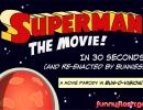 Superman In 30 Seconds